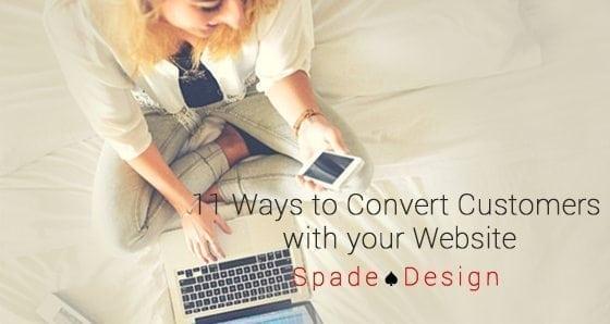 11 Ways Web Design Converts Customers Spade Design