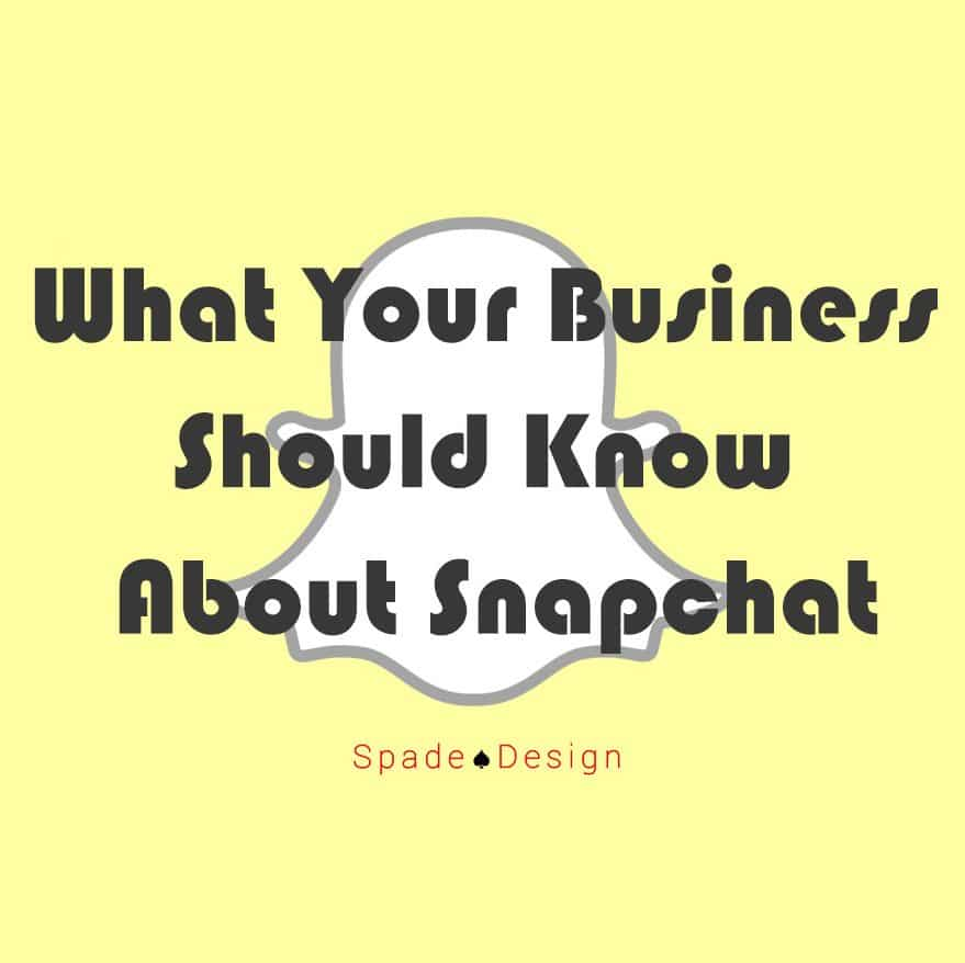 What Your Business Should Know About Snapchat Spade Design image 3