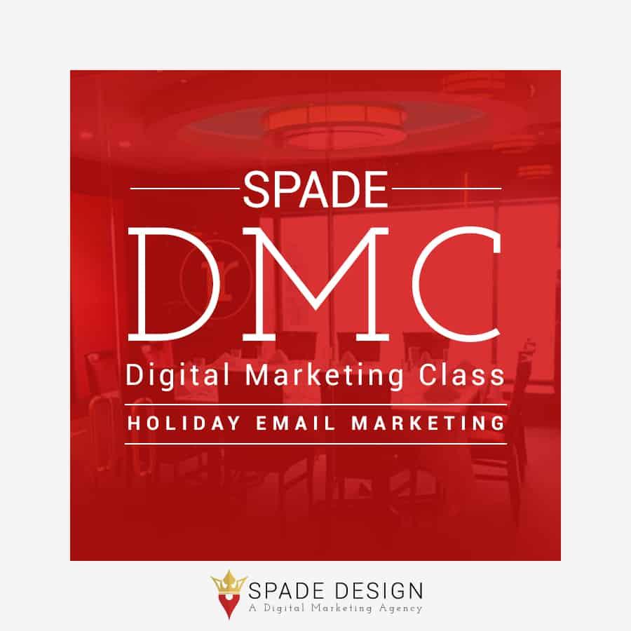 Spade DMC: Holiday Email Marketing