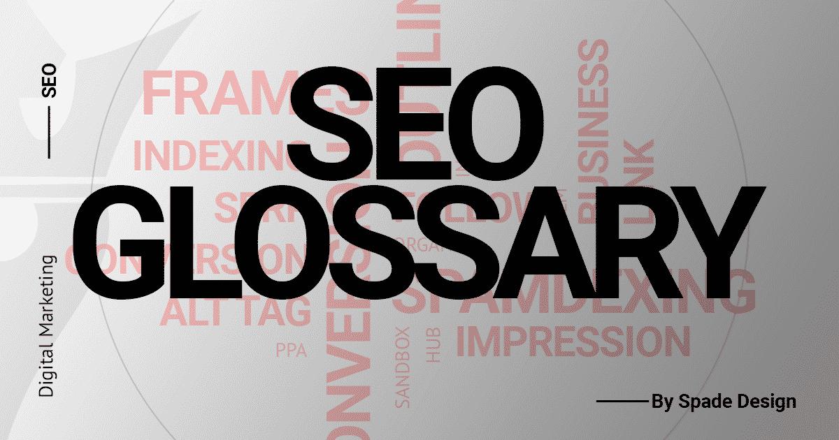 The Essential SEOJargon Glossary Spade Design image 2