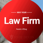 Why Your Law Firm Needs A Blog Spade Design image 5