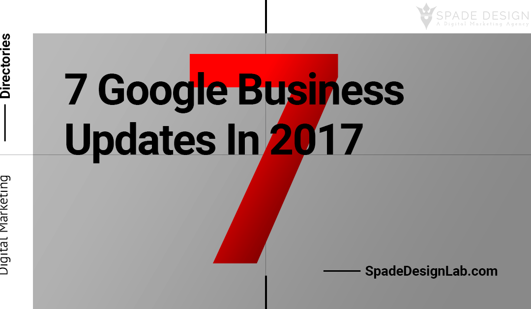 7 Google Business Updates in 2017