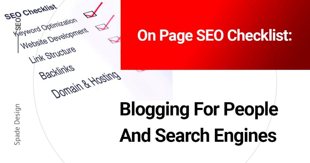 On Page SEO Checklist: Blogging for People and Search Engines Spade Design image 2