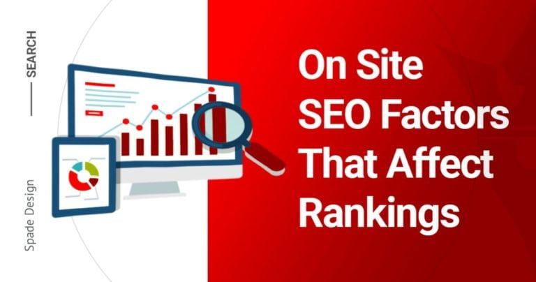 On Site SEO Factors That Affect Rankings- On Page SEO - SEO Tyler - SEO Agency- SEO Firm- Spade Design