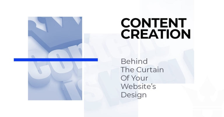 Content Creation behind the curtain of your websites design
