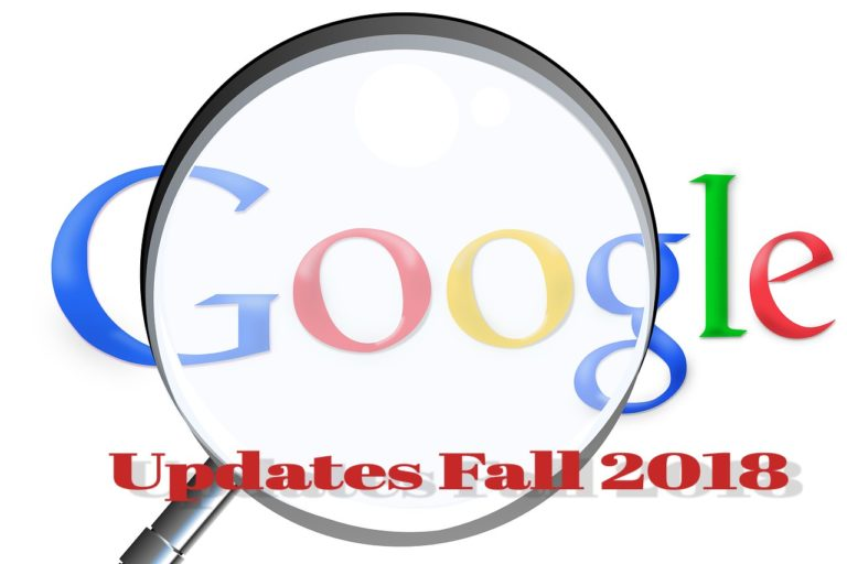 Google Updates Fall 2018