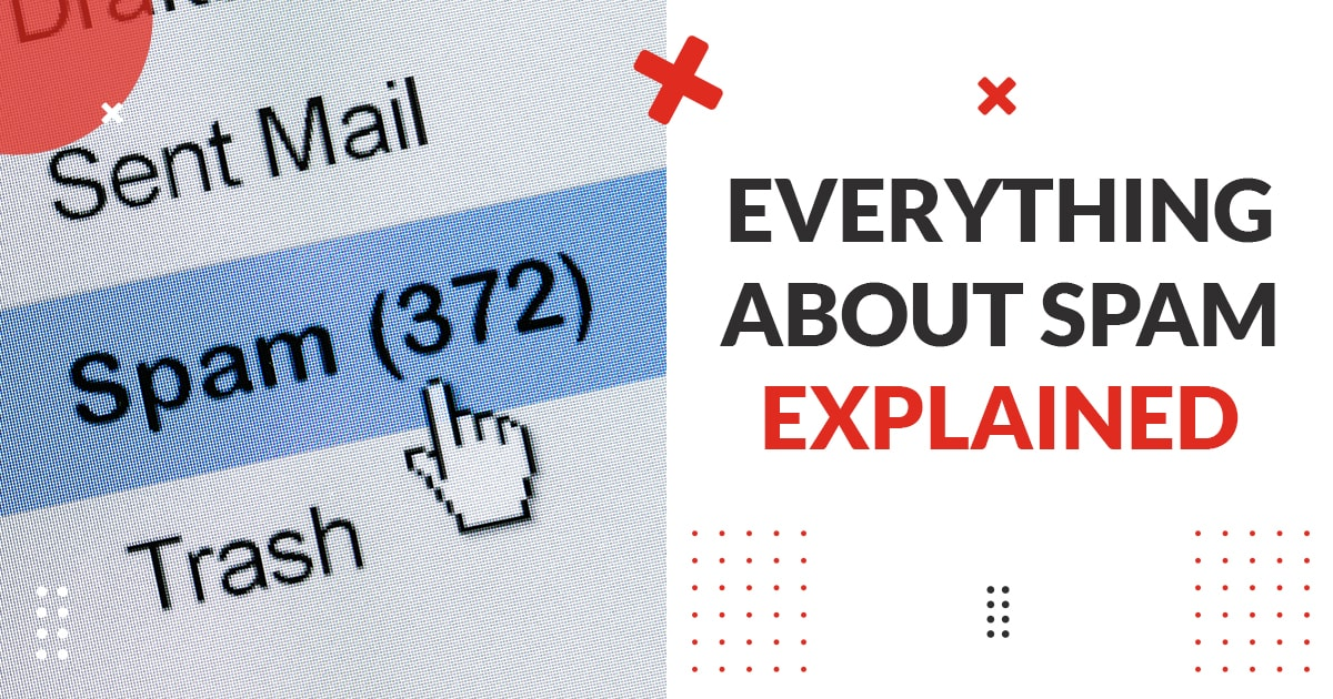 Everything About Spam Explained, Dallas Web Design, Dallas Email Marketing, Spade Design